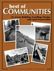 Best of Communities: XI. Green Building, Ecovillage Design, and Land Preservatio Cover Image