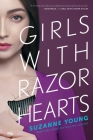 Girls with Razor Hearts (Girls with Sharp Sticks #2) Cover Image