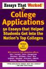 Essays That Worked for College Applications: 50 Essays That Helped Students Get Into the Nation's Top Colleges Cover Image