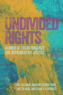 Undivided Rights: Women of Color Organizing for Reproductive Justice Cover Image