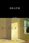 Death and the Afterlife (Berkeley Tanner Lectures) Cover Image