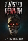 Twisted Reunion Cover Image
