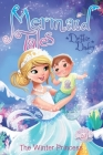 The Winter Princess (Mermaid Tales #20) Cover Image