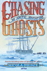 Chasing Ghosts: An Arctic Adventure Cover Image