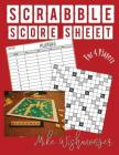 Scrabble Score Sheet: Amazing Scrabble Score Sheet to Try Right Now Cover Image