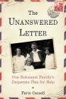 The Unanswered Letter: One Holocaust Family's Desperate Plea for Help Cover Image