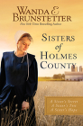 Sisters of Holmes County: A Sister's Secret, A Sister's Test, A Sister's Hope Cover Image