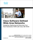 Cisco Software-Defined Wide Area Networks: Designing, Deploying and Securing Your Next Generation WAN with Cisco Sd-WAN (Networking Technology) Cover Image