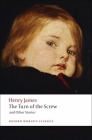 The Turn of the Screw and Other Stories (Oxford World's Classics) Cover Image