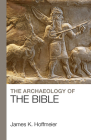 The Archaeology of the Bible Cover Image