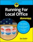Running for Local Office for Dummies Cover Image