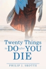 Twenty Things to Do After You Die Cover Image