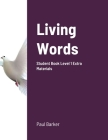 Living Words Student Book Level 1 Extra Materials Cover Image