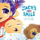 Jack's New Smile: Having a baby with cleft lip and palate Cover Image