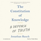 The Constitution of Knowledge Lib/E: A Defense of Truth Cover Image
