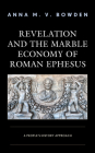 Revelation and the Marble Economy of Roman Ephesus: A People's History Approach Cover Image