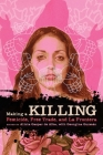Making a Killing: Femicide, Free Trade, and La Frontera (Chicana Matters) Cover Image