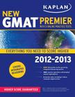 Kaplan New GMAT 2012-2013 Premier Cover Image