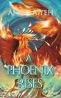 A Phoenix Rises Cover Image