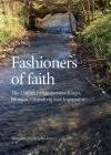 Fashioners of Faith: The Danish hymn-writers Kingo, Brorson, Grundtvig and Ingemann (University of Southern Denmark Studies i #68) Cover Image