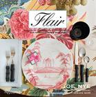 Flair: Exquisite Invitations, Lush Flowers, and Gorgeous Table Settings Cover Image