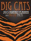 Big Cats 2015 Monthly Planner: With Big Cat Facts Cover Image