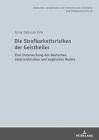 Die Strafbarkeitsrisiken Der Geistheiler: Eine Untersuchung Des Deutschen, Oesterreichischen Und Englischen Rechts (Deutsches #16) Cover Image