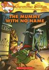 Geronimo Stilton #26: The Mummy with No Name   Cover Image