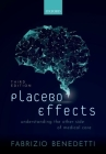 Placebo Effects: Understanding the Mechanisms in Health and Disease Cover Image