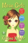 MEAN GIRLS - Part 3: Books 7,8,9 & 10: Books for Girls Aged 9-12 Cover Image