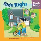 Ride Right: Bicycle Safety Cover Image
