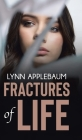 Fractures of Life Cover Image