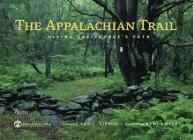 The Appalachian Trail: Hiking the People's Path Cover Image