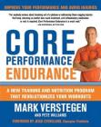 Core Performance Endurance: A New Training and Nutrition Program That Revolutionizes Your Workouts Cover Image