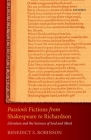 Passion's Fictions from Shakespeare to Richardson: Literature and the Sciences of Soul and Mind Cover Image