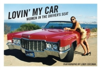 Lovin' My Car: Women in the Driver's Seat Cover Image