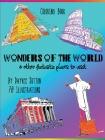 WONDERS OF THE WORLD & other fantastic places to visit: Coloring Book Cover Image