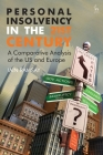 Personal Insolvency in the 21st Century: A Comparative Analysis of the Us and Europe Cover Image