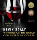 Kevin Zraly Windows on the World Complete Wine Course: Revised & Updated / 35th Edition Cover Image