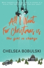 All I Want For Christmas is the Girl in Charge: A YA Holiday Romance Cover Image