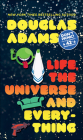 Life, the Universe and Everything (Hitchhiker's Trilogy) Cover Image
