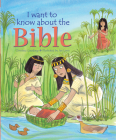 I Want to Know about the Bible Cover Image