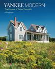 Yankee Modern: 10 Houses By Estes/Twombly Cover Image