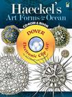Haeckel's Art Forms from the Ocean CD-ROM and Book (Dover Electronic Clip Art) Cover Image