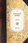 John Long's Journal: 1768-1782 (Travel in America) Cover Image