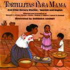 Tortillitas Para Mama: And Other Nursery Rhymes, Spanish and English Cover Image