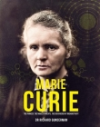 Marie Curie: The Pioneer, the Nobel Laureate, the Discoverer of Radioactivity (Great Thinkers) Cover Image