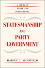 Statesmanship and Party Government: A Study of Burke and Bolingbroke Cover Image