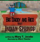 Big Daddy and Rico Visit Indian Springs Cover Image