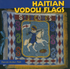 Haitian Vodou Flags (Folk Art and Artists) Cover Image